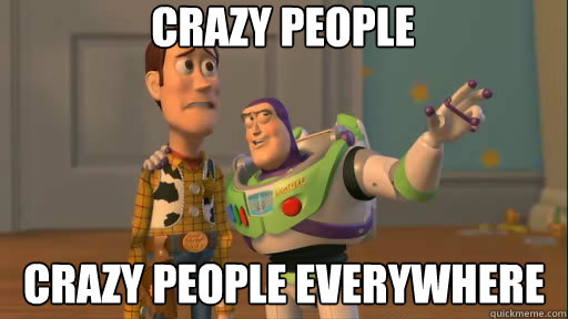 Image result for people are crazy